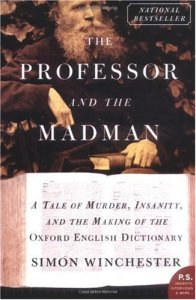 Book Recommendation: The Professor and the Madman by Simon Winchester