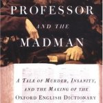 Book of the Month: The Professor and the Madman by Simon Winchester
