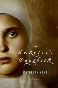 Short Book Review: The Heretic's Daughter by Kathleen Kent