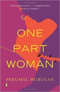 Book Recommendation: One Part Woman by Perumal Murugan