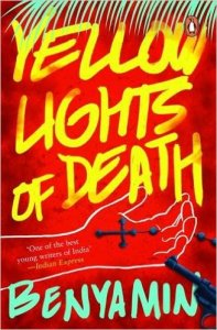 Short Book Review: Yellow Lights of Death by Benyamin