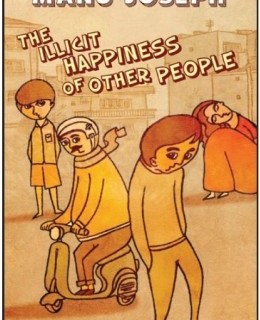Book of the Month: The Illicit Happiness of Other People by Manu Joseph