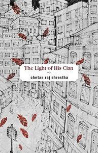 Short Book Review: The Light of His Clan by Chetan Raj Shrestha