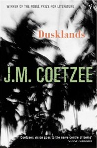 Short Book Review: Dusklands by J. M. Coetzee