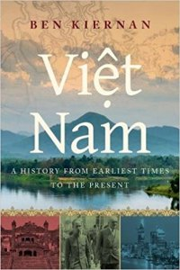 Short Book Review: Viet Nam – A History from Earliest Times to the Present by Ben Kiernan
