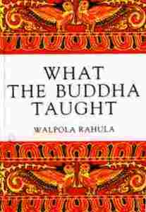 Short Book Review: What the Buddha Taught by Walpola Rahula