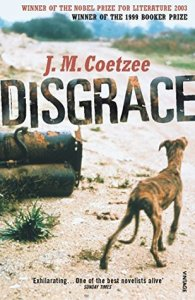 Short Book Review: Disgrace by J. M. Coetzee