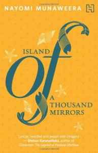 Island of a Thousand Mirrors by Nayomi Munaweera