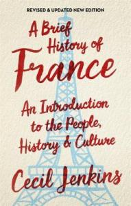 A Brief History of France by Cecil Jenkins