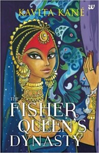Short Book Review: The Fisher Queen's Dynasty by Kavita Kane