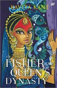 The Fisher Queen's Dynasty by Kavita Kane