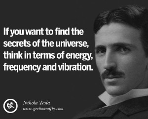 frequency-nikola-tesla-quote-worth-knowing-that
