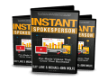 Instant Spokesperson Review with $50,000 Special Bonus