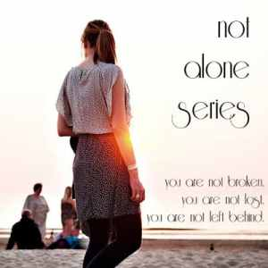 not alone series