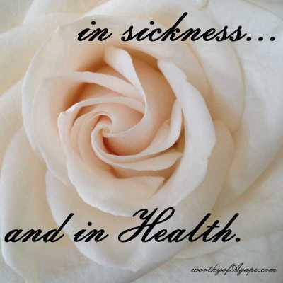 sickness & Health.