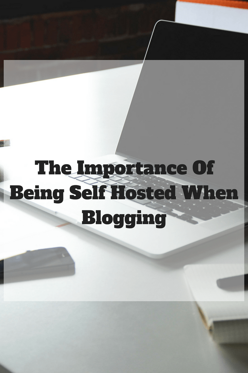 The importance of being self hosted when blogging
