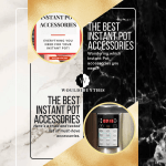 Best Instant Pot Accessories with white and black and gold backgound and two images