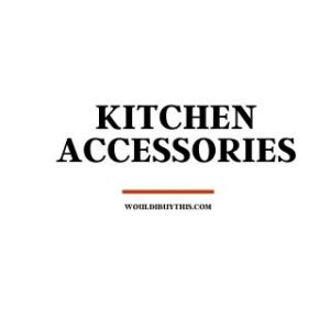 black text that reads kitchen accessories against a white background