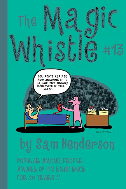 Magic Whistle #13 by Sam Henderson is Out Now