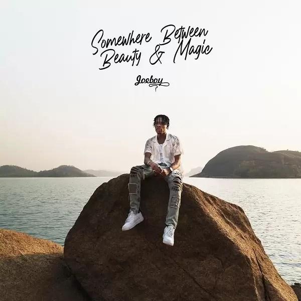 Joeboy – Somewhere Between Beauty and Magic Album