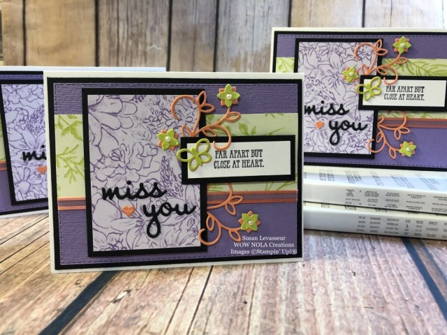 Susan Levasseur, WOW NOLA Creations, Miss You, Well Said, Stampin' Up!