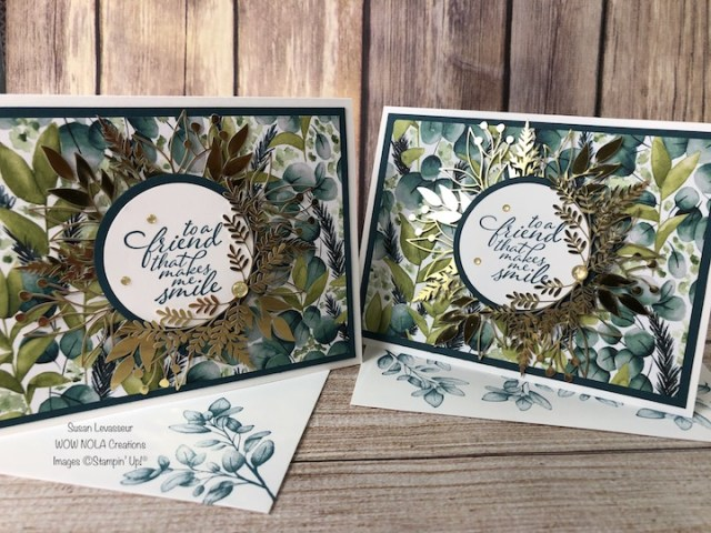 Forever Greenery Card Series, Card #1 of 3, Susan Levasseur, WOW NOLA Creations, Stampin' Up!