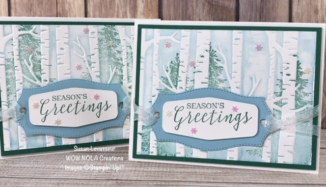 Woodland Embossing Folder Technique, Susan Levasseur, WOW NOLA Creations, Stampin' Up!