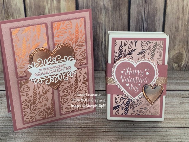 Valentine Gift Set, Love You Always, Susan Levasseur, WOW NOLA Creations, Stampin' Up!