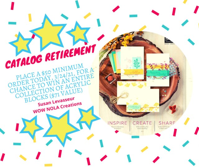 Catalog Retirement, Susan Levasseur, WOW NOLA Creations, Stampin' Up!