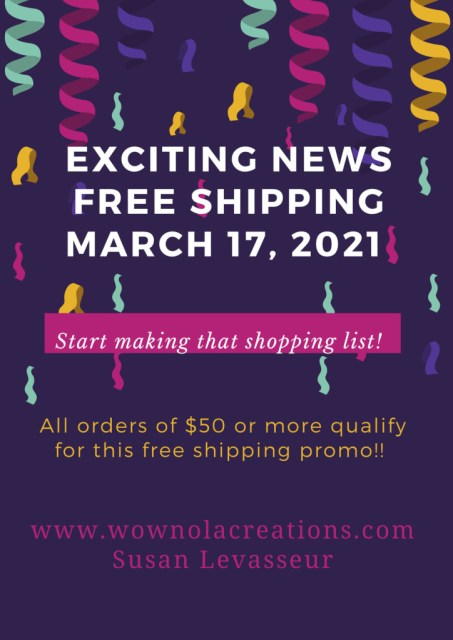 One Day Free Shipping, March 17, 2021, Susan Levasseur, WOW NOLA Creations, Stampin' Up!