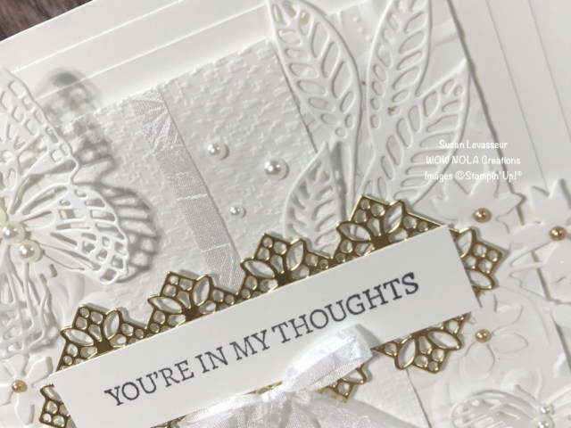 Encircled in Friendship, Sympathy Card, Susan Levasseur, WOW NOLA Creations, Stampin' Up!
