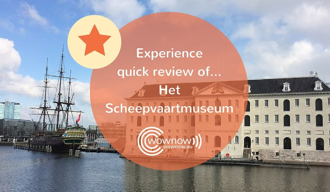 Customer Experience quick review of… Het Scheepvaartmuseum