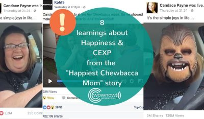 """Happiest Chewbacca Mom"" story: 8 learnings about Happiness & CEXP"