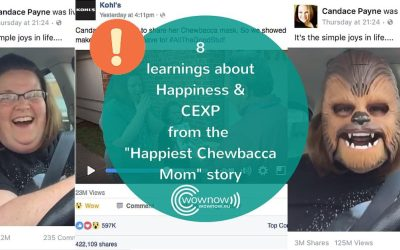 """""""Happiest Chewbacca Mom"""" story: 8 learnings about Happiness & CEXP"""