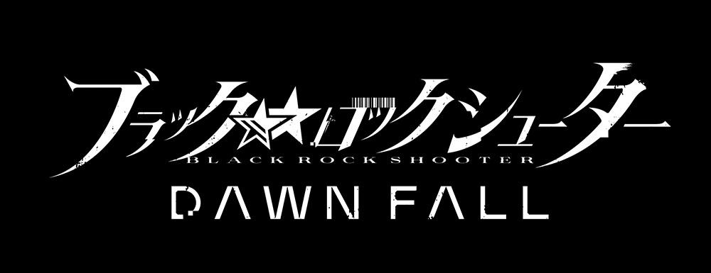 BLACK★★ROCK SHOOTER DAWN FALL