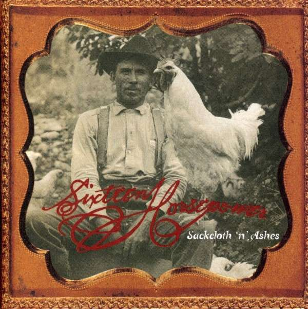 "<p>16 Horsepower's ""Sackcloth 'n' Ashes,"" a definitive album of the Denver Sound</p>"