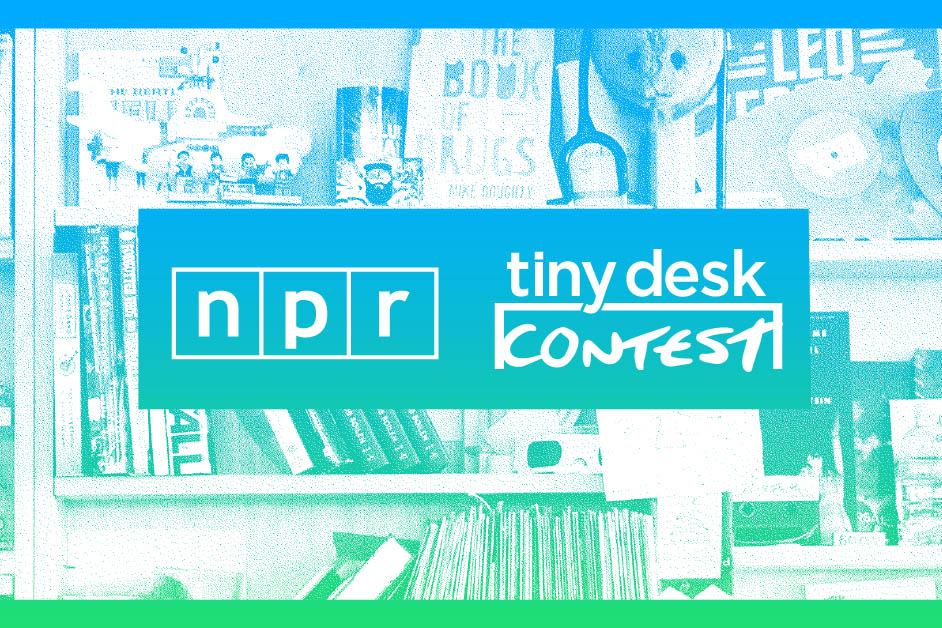 Tiny Desk Contest 2020