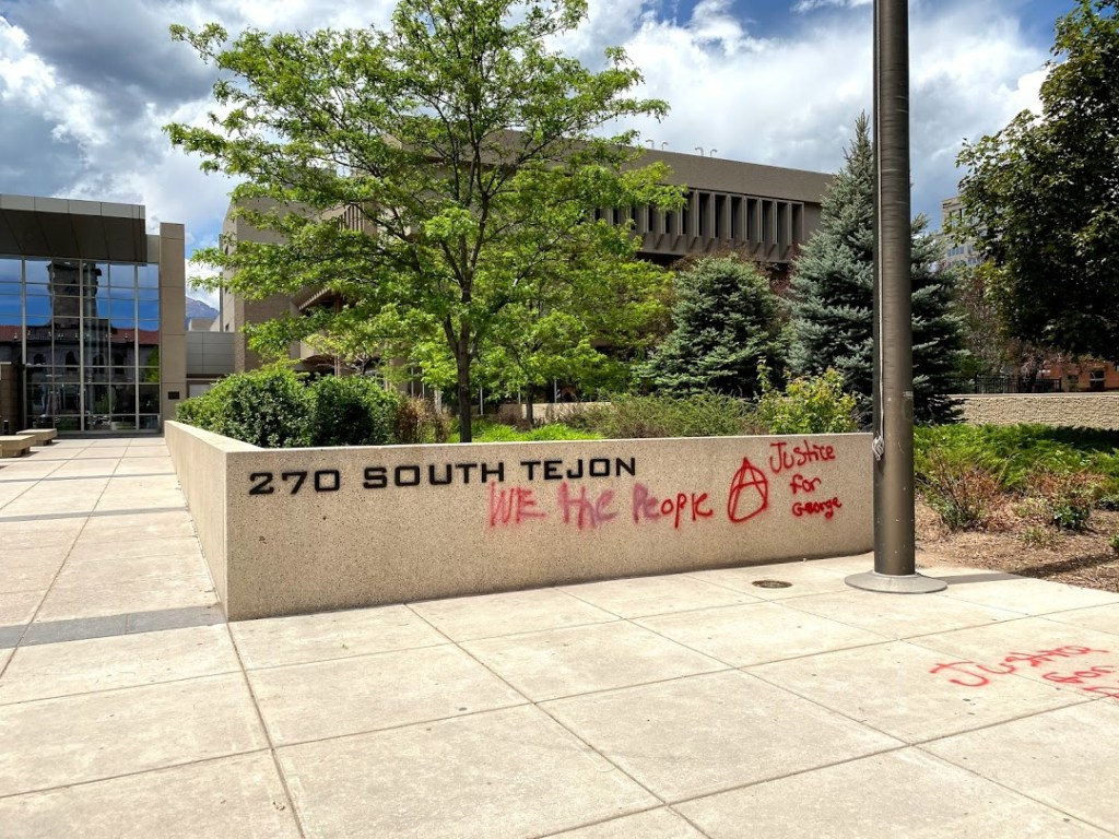 Graffiti outside the El Paso County Courthouse from Saturday's protest.