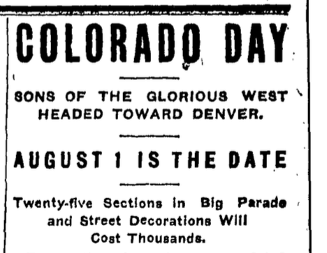A newspaper article from July 1907 anticipated Colorado Day. (Colorado Historic Newspapers Collection)
