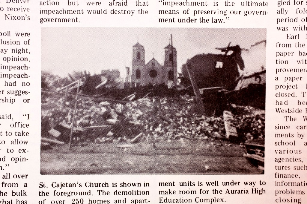St. Cajetan Catholic Church stands alone amid rubble as Auraria is redeveloped. The West Side Recorder, 1973.