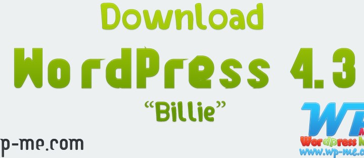 "Download WordPress 4.3 ""WordPress Billie"""
