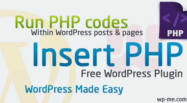 Run PHP Codes in WordPress Posts and Pages Using Insert PHP Plugin