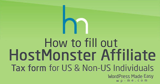 How to Fill Out HostMonster Affiliate Tax Form? Non-US & US Persons