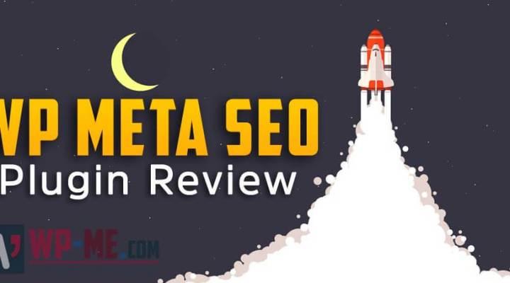 WP Meta SEO Review – How Powerful Is WP Meta SEO in 2018?
