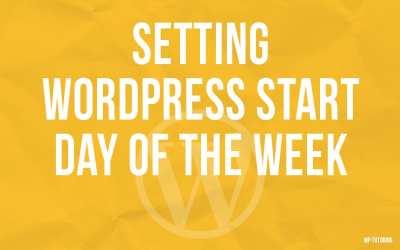 Setting WordPress Starting day of the Week