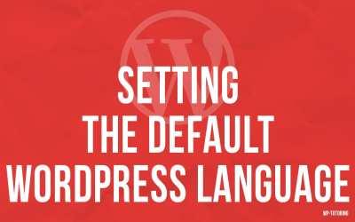 Setting the Default WordPress Language