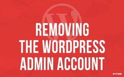 Removing the wordpress admin user account