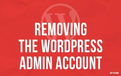 Removing the wordpress admin user account