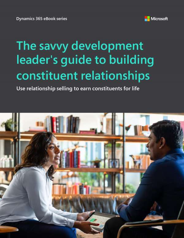 The savvy development leader's guide to building constituent relationships