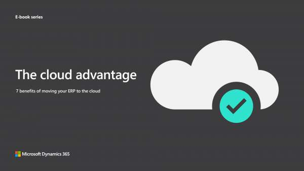 The cloud advantage: 7 benefits of moving your ERP to the cloud